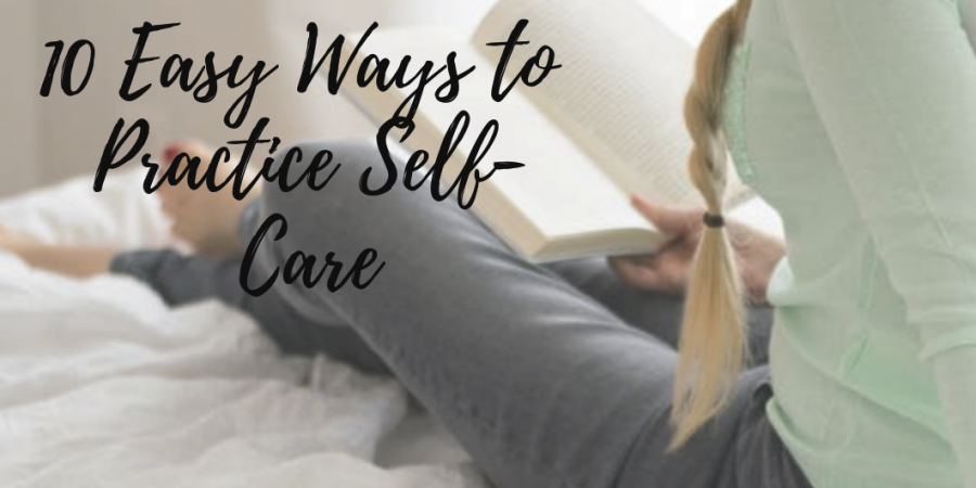 10 easy 900x450 - 10 of the Easiest Ways to Practice Self-Care