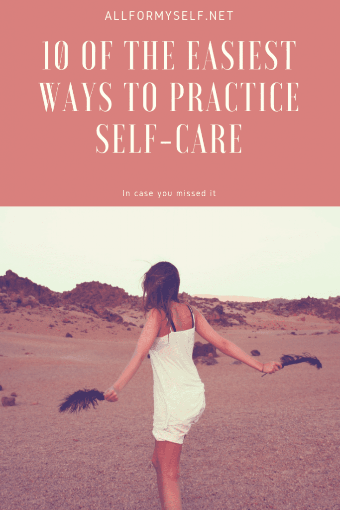 img 2443 683x1024 - 10 of the Easiest Ways to Practice Self-Care